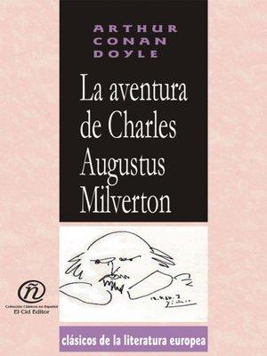 cover image of La aventura de Charles Augustus Milverton