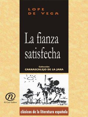 cover image of La fianza satisfecha