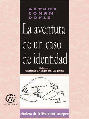 cover image of La aventura de un caso de identidad