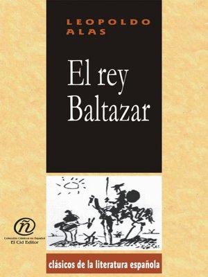 cover image of El rey Baltasar