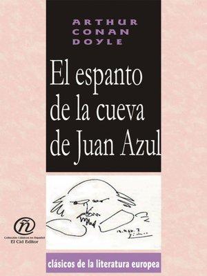 cover image of El espanto de la cueva de Juan Azul