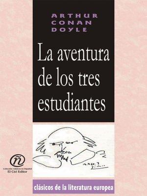 cover image of La aventura de los tres estudiantes