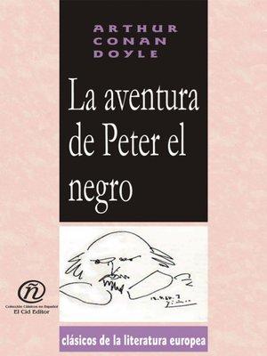 cover image of La aventura de Peter el negro
