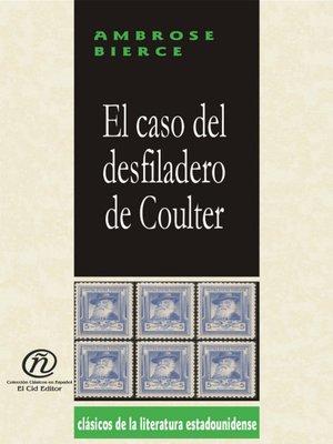 cover image of El caso del desfiladero de Coulter