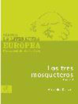 cover image of Los tres mosqueteros, Tomo 1