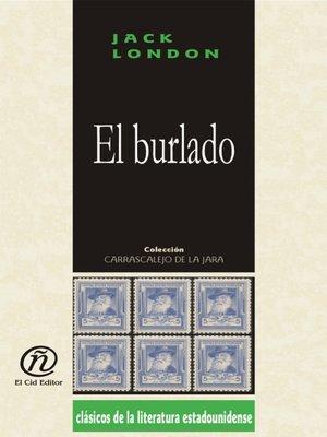 cover image of El burlado