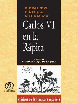 cover image of Carlos Vi en la Rápita
