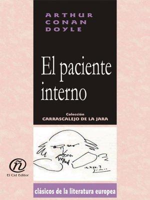 cover image of El paciente interno