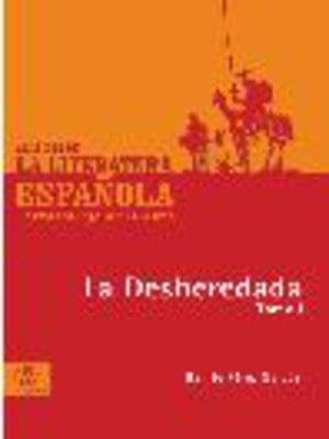 cover image of La Desheredada, Tomo 1
