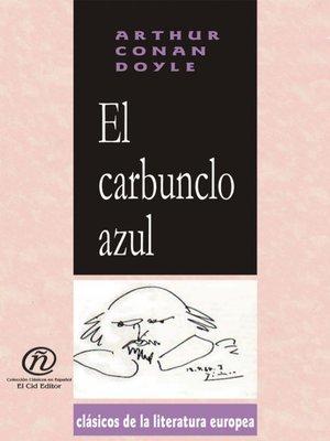 cover image of El carbunclo azul