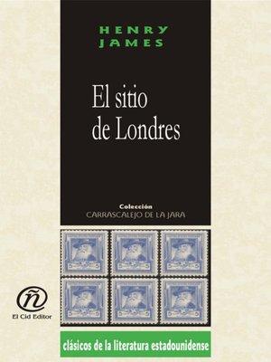 cover image of El sitio de Londres