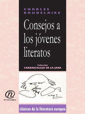 cover image of Consejos a los Jóvenes Literatos