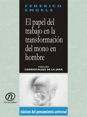 cover image of El papel del trabajo en la transformación del mono en hombre