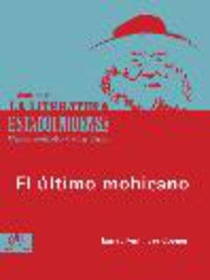 cover image of El último mohicano
