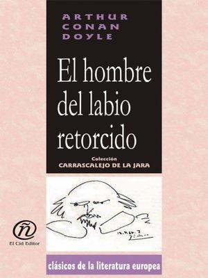 cover image of El hombre del labio retorcido