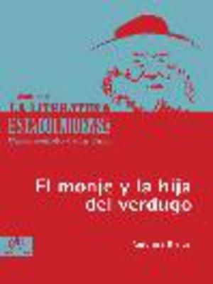 cover image of El monje y la hija del verdugo