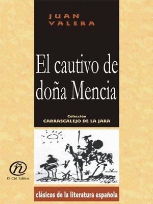 cover image of El cautivo de doña Mencia