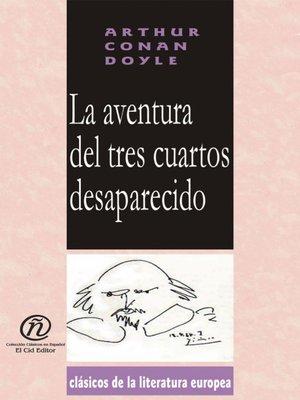 cover image of La aventura del tres cuartos desaparecido