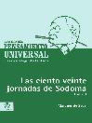 cover image of Los ciento veinte jornadas de Sodoma, Tomo 1