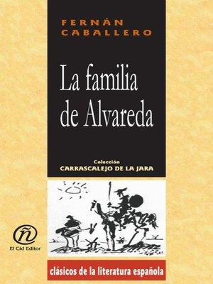cover image of La familia de Alvareda