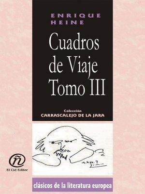 cover image of Cuadros de Viaje, Tomo 3