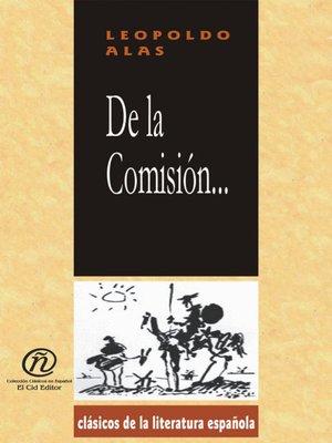 cover image of De la Comisión...