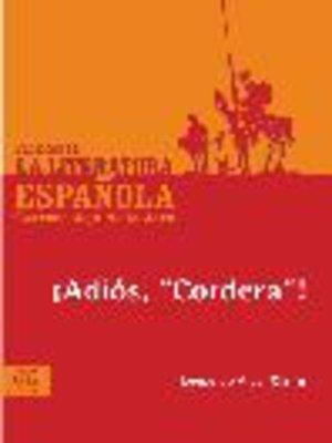 """cover image of ¡Adiós, """"Cordera"""" !"""