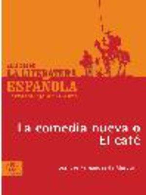 cover image of La comedia nueva o el café