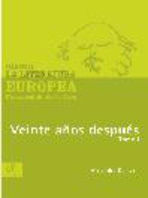 cover image of Veinte años después, Tomo 1