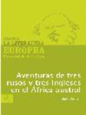 cover image of Aventura de tres rusos y tres ingleses en el África austral