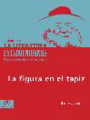 cover image of La figura en el tapiz
