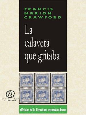 cover image of La calavera que gritaba