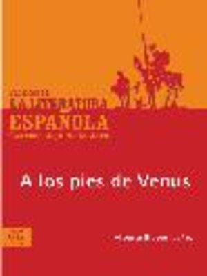 cover image of A los pies de Venus