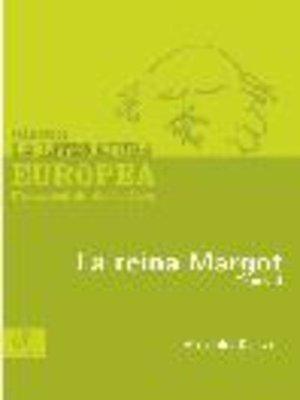 cover image of La reina Margot, Tomo 2