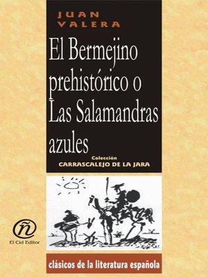 cover image of El Bermejino prehistórico o Las Salamandras azules