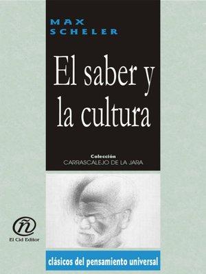 cover image of El saber y la cultura