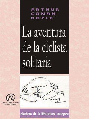 cover image of La aventura de la ciclista solitaria