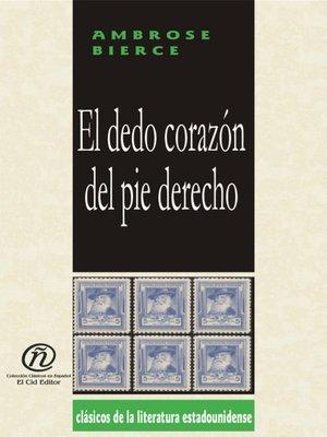 cover image of El dedo corazón del pie derecho