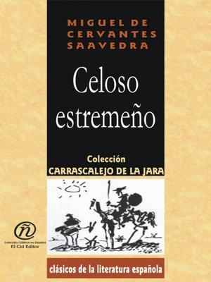 cover image of Celoso Estremeño