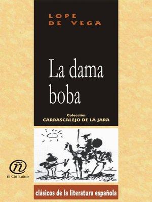 cover image of La dama boba