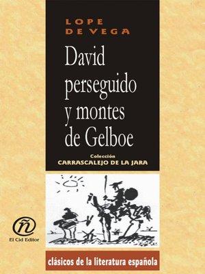 cover image of David Perseguido y Montes de Gelboe
