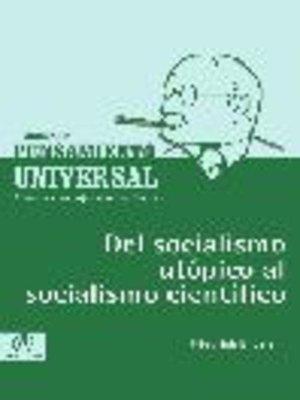 cover image of Del socialismo utópico al socialismo científico