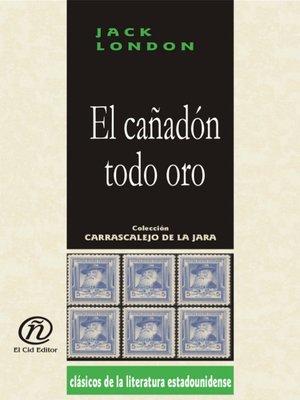 cover image of El cañadón todo oro
