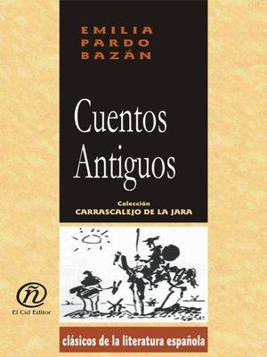 cover image of Cuentos Antiguos