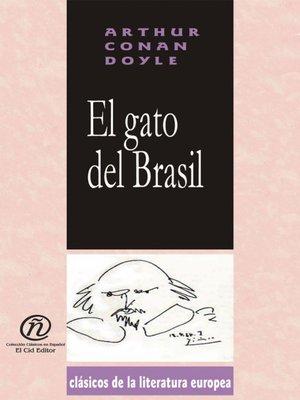 cover image of El gato del Brasil