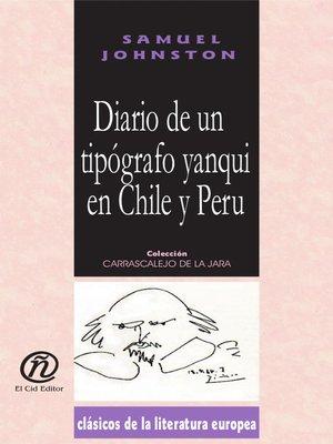 cover image of Diario de Un Tipógrafo Yanqui en Chile y Perú