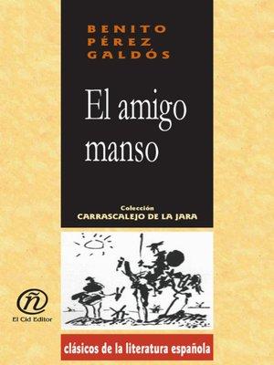 cover image of El amigo manso