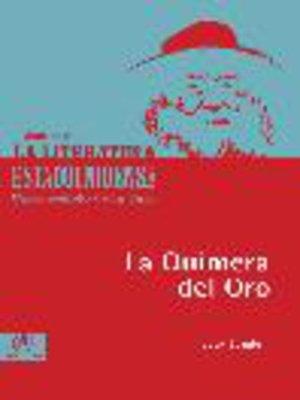 cover image of La quimera del oro