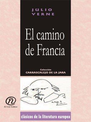 cover image of El camino de Francia