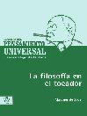 cover image of La filosofía en el tocador